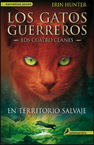 Gatos Guerreros En territorio salvaje Los cuatro clanes