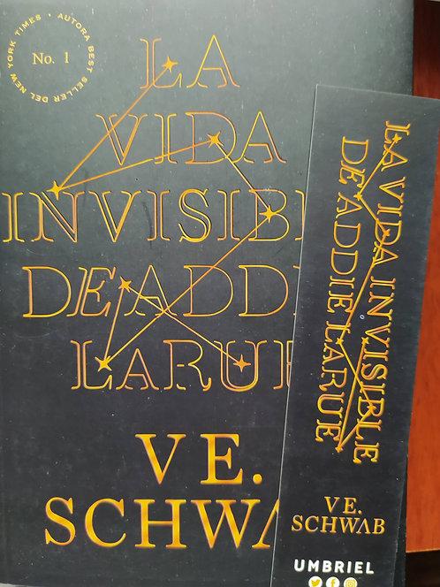 La Vida Invisible De Addie Larue Autor: VE Schwab