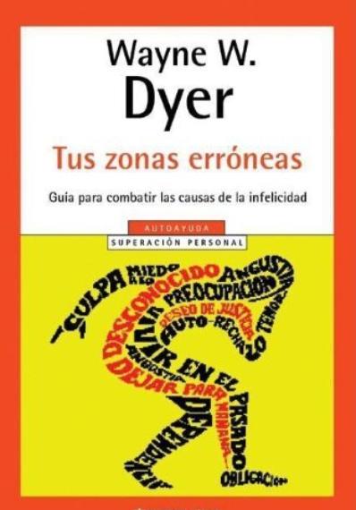 Tus Zonas Erróneas Libro Wayne Dyer