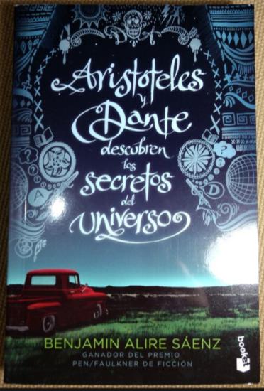 Aristóteles Y Dante Descubren Los Secretos Del Universo Libro Benjamin  Saenz