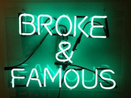 Broke and Famous