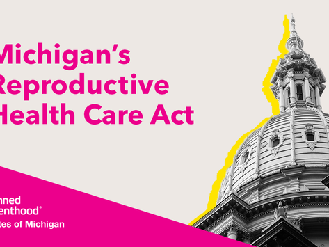All About Michigan's Reproductive Health Care Act (RHA)