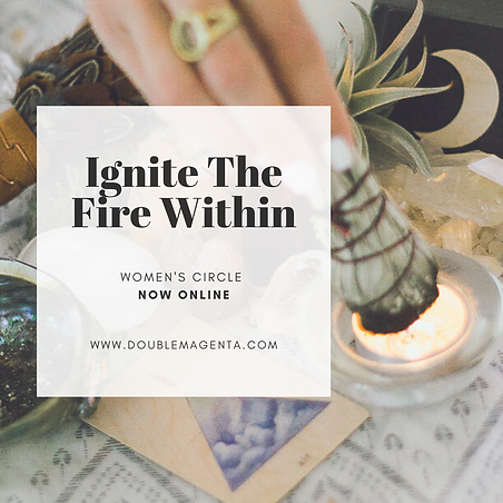 ignite the fire within ONLINE INSTA NO D