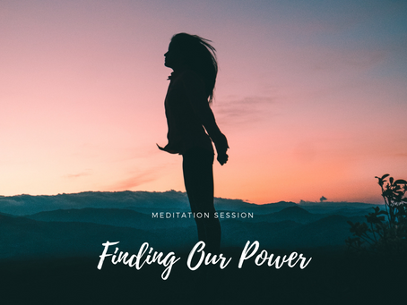Finding Our Power