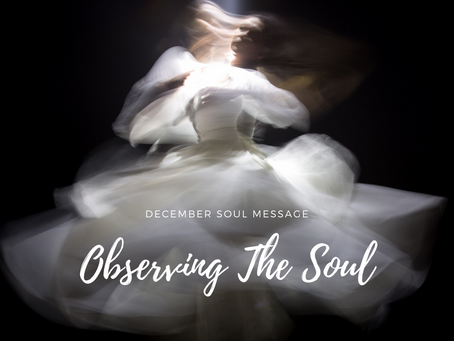 Observing The Soul