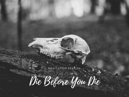 Die Before You Die