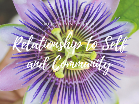 Relationship To Self And Community