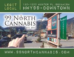 99 North Cannabis - June 2021 - Taste Of Squamish