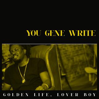 Golden Life, Lover Boy