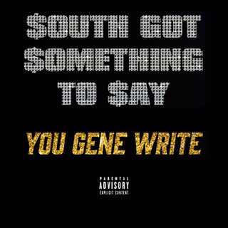 South Got Something To Say