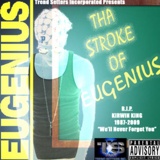 Tha Stroke of Eugenius