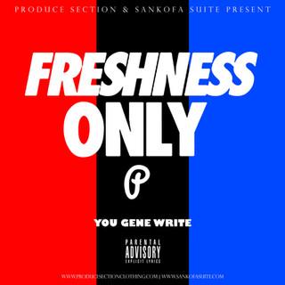 Freshness Only
