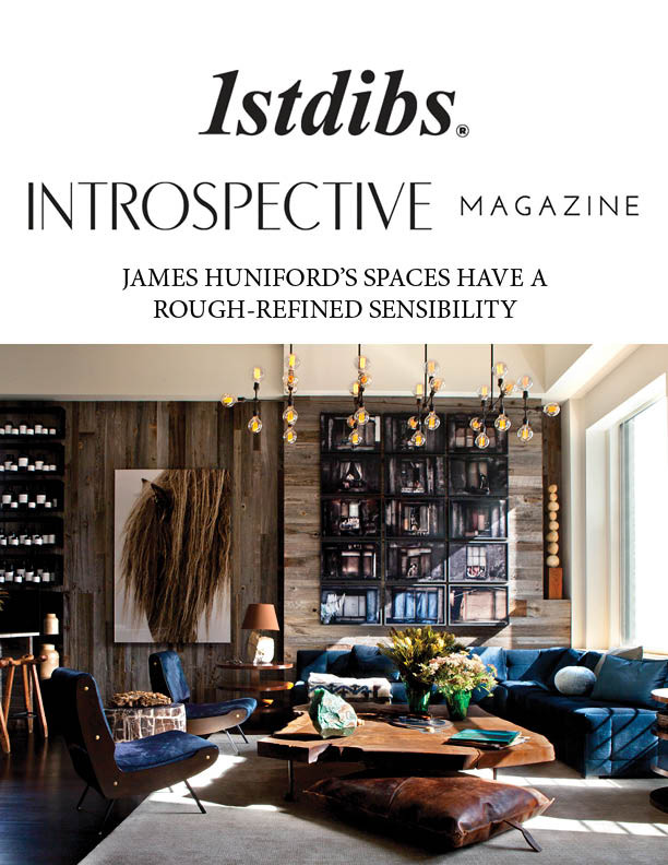 Huniford Design Studio featured in 1stDibs' Introspective Magazine