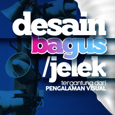 DESAIN BAGUS | DESAIN JELEK