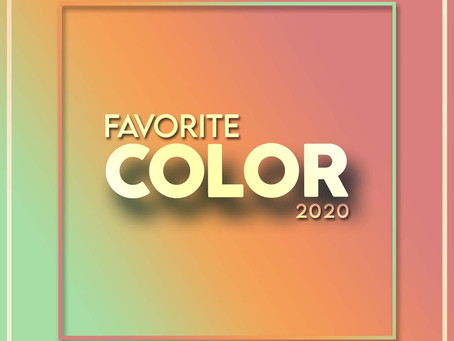 FAVORITE COLOR 2020