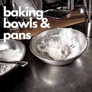 baking bowls and baking pans