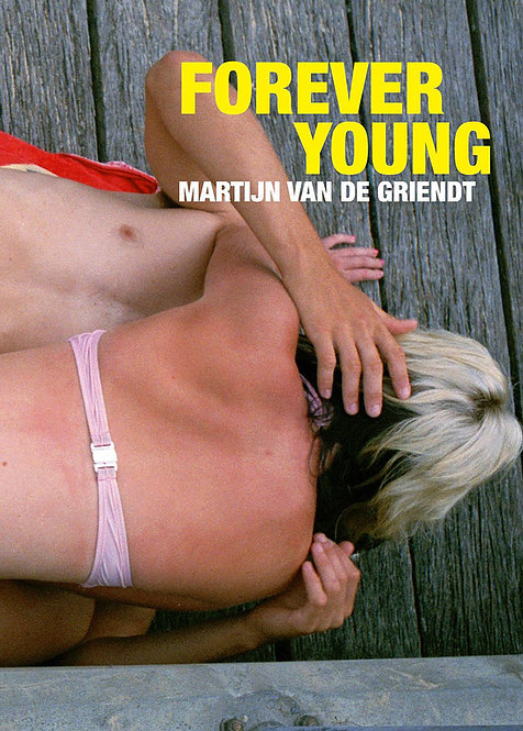 Forever Young - Martijn van de Griendt