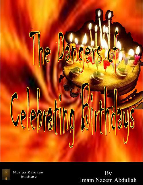 Dangers of Celebrating Birthdays E-BOOK