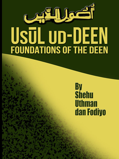 Usul ud-Deen: Foundations of the Deen by Shehu Uthman Dan Fodiyo