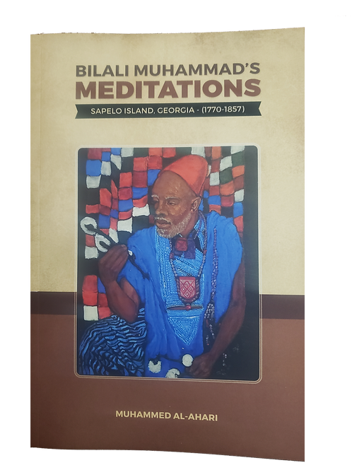 Bilali Muhammad's MEDITATIONS by Muhammed A. Al-Ahari (Author)