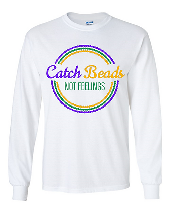 Catch Beads, Not Feelings (Circles) - Long-Sleeve T-Shirt