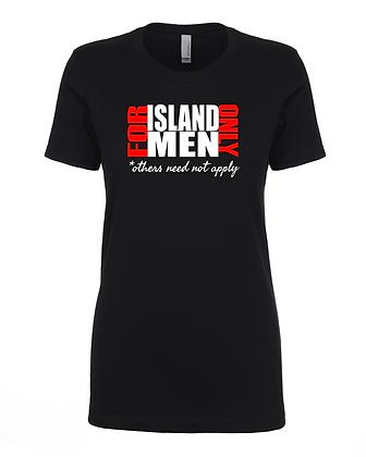 For Island Men Only - Women's Tee
