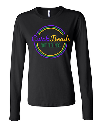 Catch Beads, Not Feelings (Circles) - Long-Sleeve Women's Tee