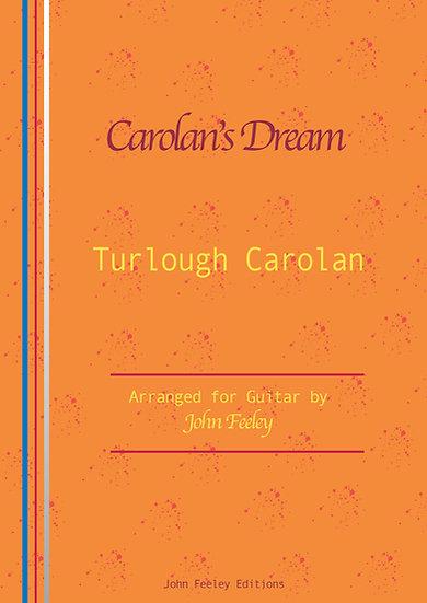 Carolan's Dream by Turlough Carolan; arr.by John Feeley.