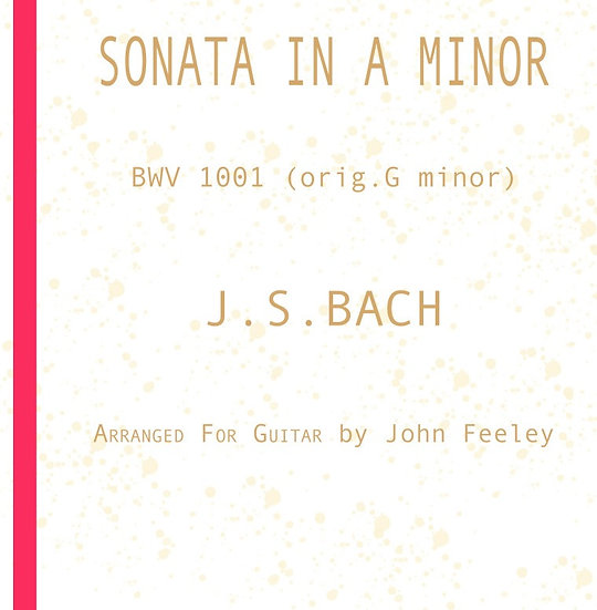Sonata in A minor, BWV 1001, by J.S. Bach -16 pages; with fingering
