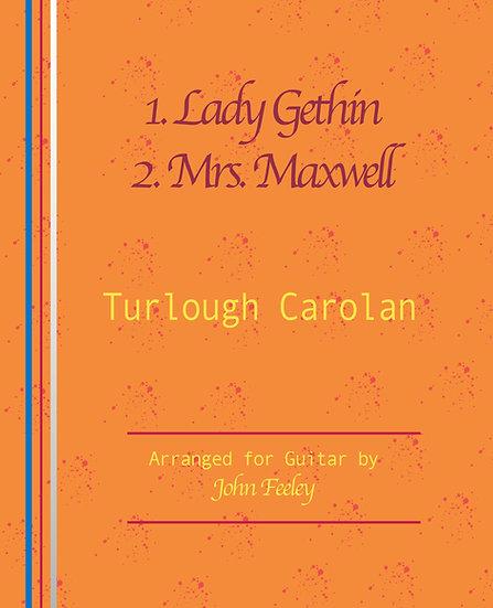 Lady Gethin / Mrs Maxwell by Turlough Carolan; arr. for guitar by John Feeley.