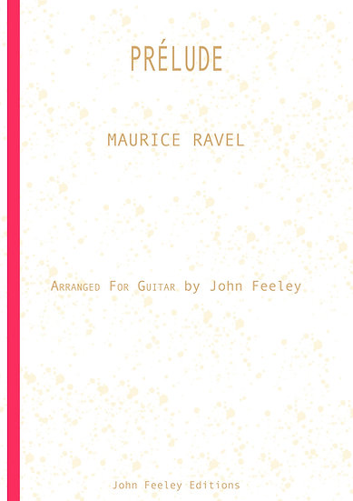 Prélude by Maurice Ravel. 4 pages, with fingering, for 2 guitars, score & parts