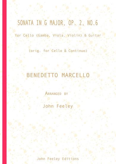 Sonata in G, Op. 2-6: Cello (Gamba, Viola, Violin) & Guitar: Benedetto Marcello