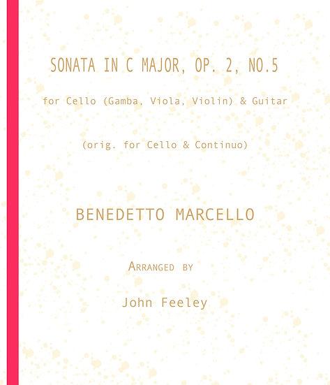 Sonata in C Major, Op. 2-5:  Cello (Gamba, Viola, Violin) & Guitar: B. Marcello