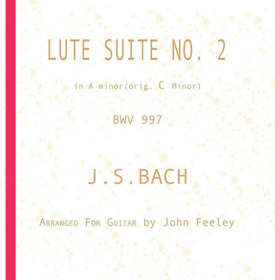 LUTE SUITE NO.2 in A minor (orig. C Minor) - 15 pages, with fingering
