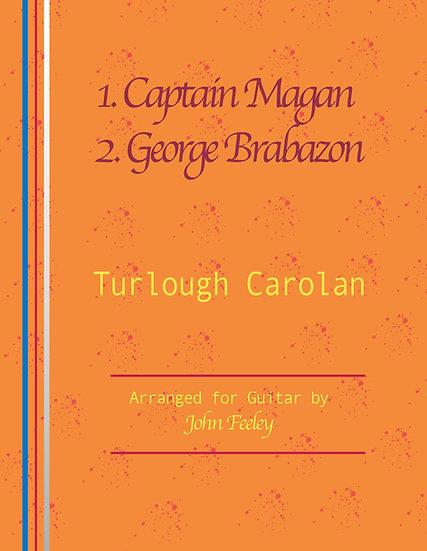 1. Captain Magan; 2.George Brabazon by Turlough Carolan.