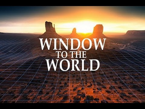Window to the World