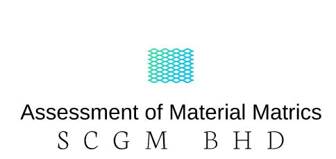Assessment of Material Matrics