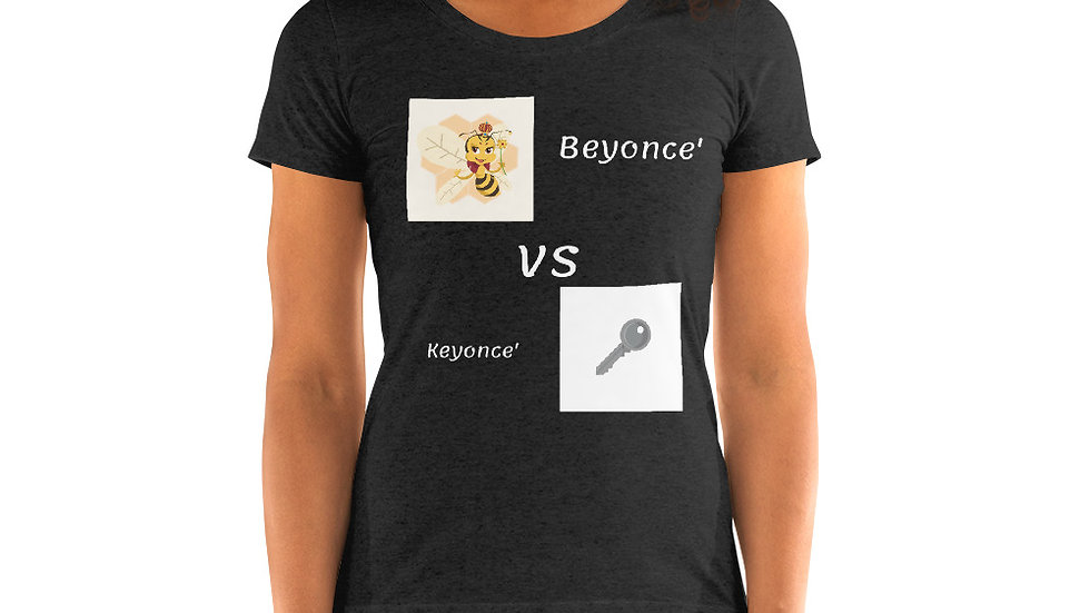 Ladies' short sleeve t-shirt - Beyonce' vs keyonce
