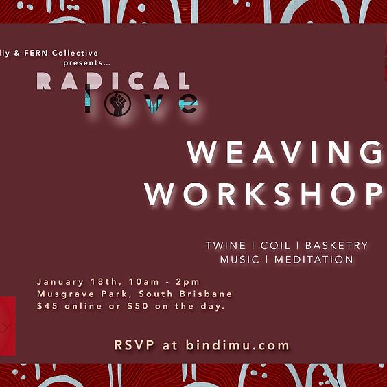 'Radical Love' Weaving Workshop (2)