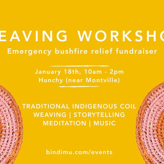 Bushfire Relief Fundraiser Weaving Workshop | Hunchy