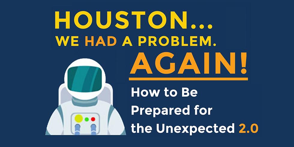 Houston... We Had A Problem Again!