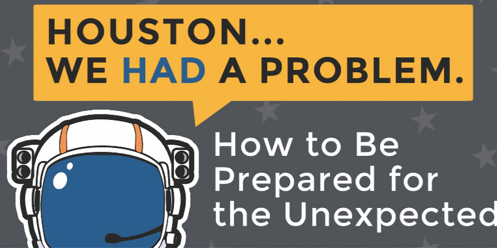 How to Be Prepared for the Unexpected