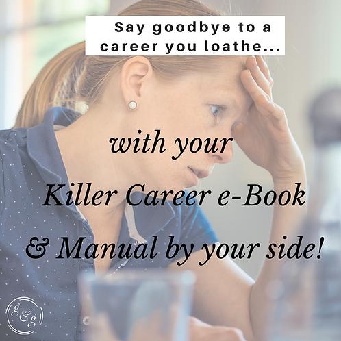 Killer Career e-Book and Manual