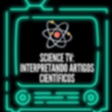 SCIENCE_TV__Interpretando_Artigos_CientÃ
