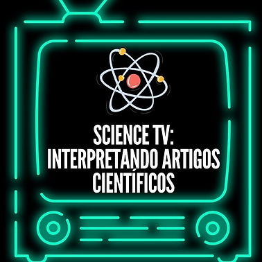 SCIENCE_TV__Interpretando_Artigos_CientÃ