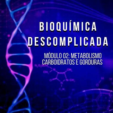 BIOQUÍMICA_DESCOMPLICADA_mod_02.jpg