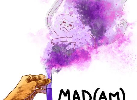 Mad(am) Scientist
