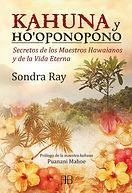 Kahuna y Hopponopono Sondra Ray