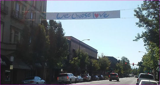 "Ashland, OR ""We Choose Love"" banner"