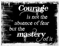 Mastery of Courage